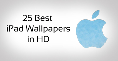 25 Best iPad HD Wallpapers
