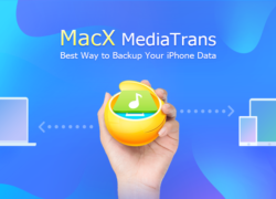 MacX MediaTrans – Backup iPhone to Mac for New iPhone/iOS Upgrade without iTunes